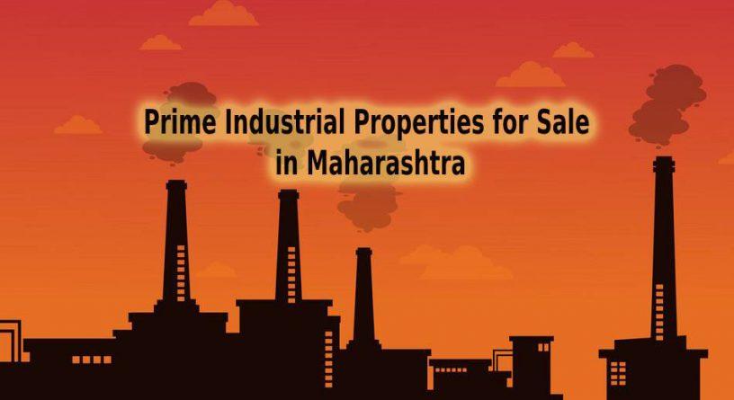 Prime Industrial Properties For Sale in Maharashtra