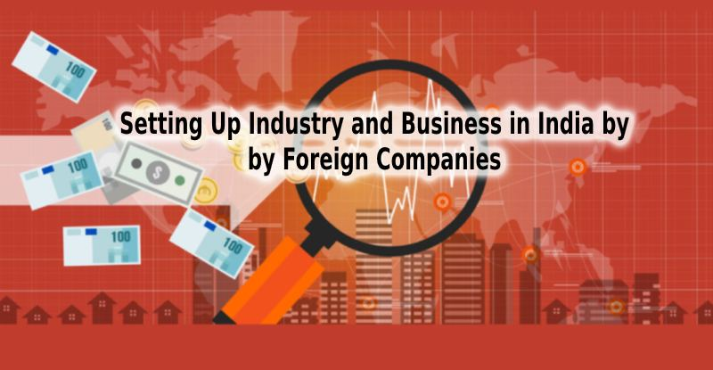 Setting Up Industry and Business In India